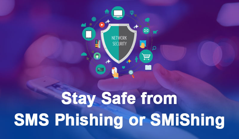How to stay safe from SMS Phishing or SMiShing   NextRankers